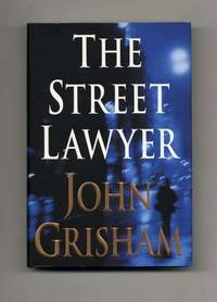 image of The Street Lawyer  - 1st Edition/1st Printing