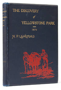 [The Discovery of Yellowstone Park 1870] Diary of the Washburn Expedition to the Yellowstone and Firehole Rivers In the Year 1870 [Inscribed]