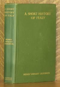A SHORT HISTORY OF ITALY (476-1900)