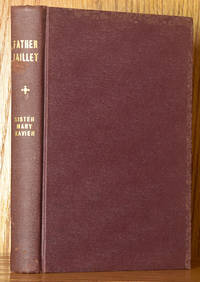 Father Jaillet: Saddlebag Priest of the Nueces (SIGNED)