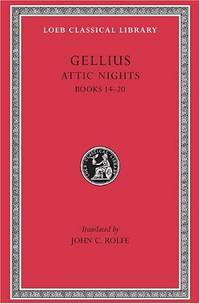The Attic Nights: Bks.XIV-XX v. 3 (Loeb Classical Library) by  J. C Rolfe - Hardcover - from World of Books Ltd (SKU: GOR010681046)