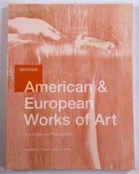 American & European Works of Art, Fine Prints & Photography.  Skinner: Boston, February 1, 2013. Sale 2635B