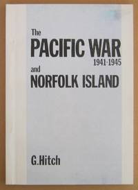 The Pacific War 1941-1945 and Norfolk Island