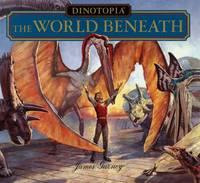 Dinotopia the World beneath (Dinotopia (HarperCollins))