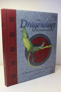image of The Dragonology Handbook A Practical Course in Dragons