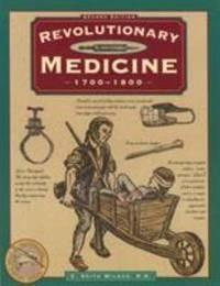 Revolutionary Medicine  1700 1800