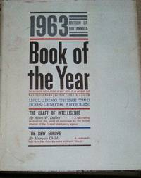 ENCYCLOPEDIA BRITANNICA BOOK OF THE YEAR 1963- EVENTS OF 1962-FREE SHIPPING