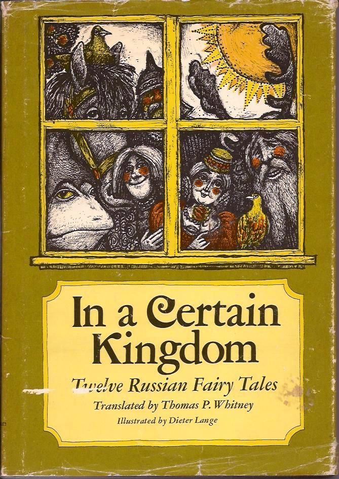 In a certain kingdom twelve russian fairy tales by thomas for Dieter lange