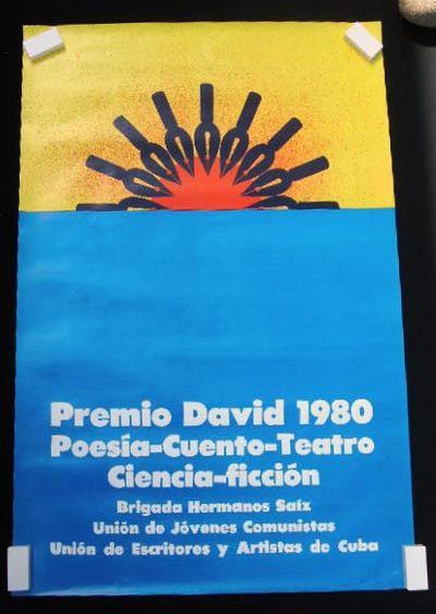 Cuba: Union de Escritores y Artistas de Cuba UNEAC, 1980. Poster in colors, text in Spanish. Approx....
