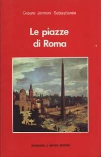 LE PIAZZE DI ROMA