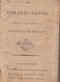 The Children's Friend (Vol. III of the First American edition)