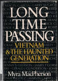 image of Long Time Passing : Vietnam And The Haunted Generation