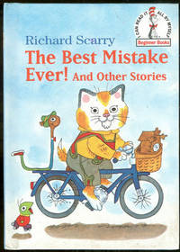 BEST MISTAKE EVER AND OTHER STORIES, Scarry, Richard