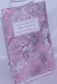 image of Magnus Hirschfeld Leben und Werk: ausstellungskatalog