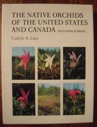 The Native Orchids of the United States and Canada --Excluding Florida (Vol. II)