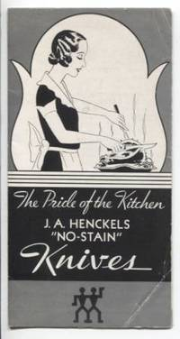"""The Pride of the Kitchen J.A. Henckels """"No-Stain"""" Knives. (Catalog  Pamphlet)"""