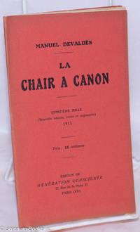 image of La Chair a Canon (Nouvelle édition, revue et augmentée)