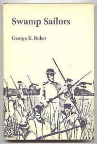 image of SWAMP SAILORS:  RIVERINE WARFARE IN THE EVERGLADES 1835-1842.