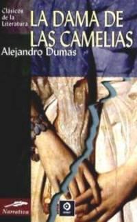LA DAMA DE LAS CAMELIAS, Clásicos de la Literatura (D)