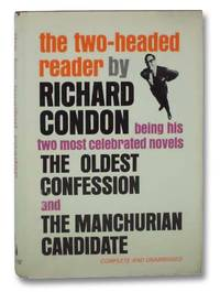image of The Two-Headed Reader: Being His Two Most Celebrated Novels The Oldest Confession and the Manchurian Candidate (Complete and Unabridged)