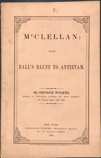 McCLELLAN: From Ball's Bluff to Antietam