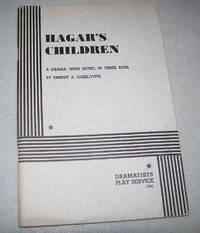 Hagar's Children: A Drama in Three Acts