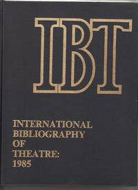 image of International Bibliography of Theater: 1985 by Ortolani, Benito