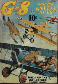 """G-8 AND HIS BATTLE ACES: March, Mar. 1937 (""""Patrol of the Sky Leopards"""")"""