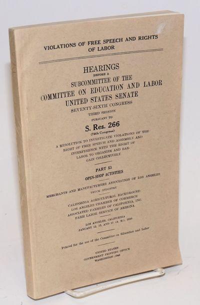 Washington: GPO, 1940. vi, 19397-19775p., wraps slightly worn. Robert M. La Follette was the Committ...
