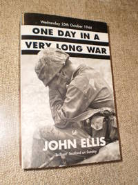 One Day In a Very Long War - First Softcover Publication