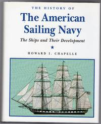 image of The History of the American Sailing Navy : The Ships and Their Development