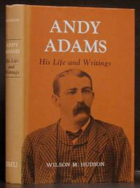 Andy Adams: His Life and Writings