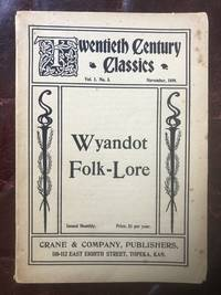 Wyandot Folk-Lore Twentieth Century Classics Vol.1 No.3 November 1899