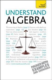 Understand Algebra (Teach Yourself (McGraw-Hill))