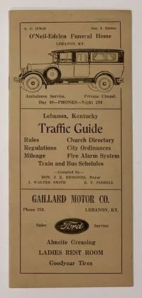 LEBANON, KENTUCKY TRAFFIC GUIDE. Rules. Church Directory. Regulations. City Ordinances. Mileage. Fire Alarm System. Train and Bus Schedules