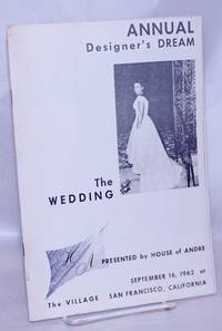 image of A designer's dream: the wedding; presented by House of André at The Village, San Francisco, California, September 16, 1962