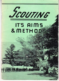 Scouting: It's Aims and Methods