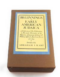 BEGINNINGS EARLY AMERICAN JUDAICA, A COLLECTIONS OF TEN PUBLICATIONS