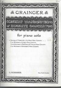 Grainger Concert Transcriptions of Favorite Concertos for Piano Solo. Opening of Tchaikovsky's B Minor Piano Concerto