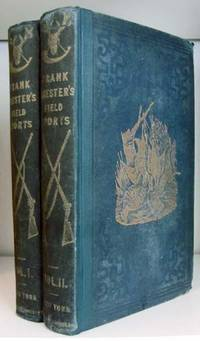 Frank Forester's Field Sports of the United States, and British Provinces, of North America by  Henry William Herbert - First US Edition - 1849 - from Parigi Books, ABAA/ILAB (SKU: 22174)