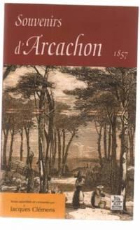 Souvenirs d'Arcachon 1857
