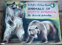 image of Animals Of North America [Puffin Picture Book]