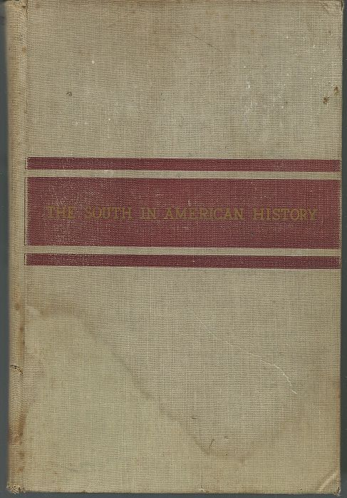SOUTH IN AMERICAN HISTORY, Hesseltine, William