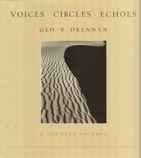 Voices - Circles - Echoes-- a Ten Year Journey