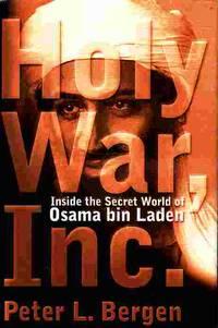 image of Holy War, Inc. Inside the Secret World of Osama Bin Laden