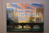 Voyage Fantastique _ Les Ponts de Paris