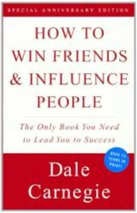 How To Win Friends And Influence People (Turtleback School & Library Binding Edition) by Dale Carnegie - 1998-02-05 - from Books Express (SKU: 0606153845)