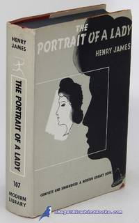 The Portrait of a Lady (Modern Library #107.4) by  Henry JAMES  - Hardcover  - [c.1960]  - from Bluebird Books (SKU: 84477)