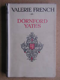 Valerie French. by  Dornford Yates - Hardcover - Reprint. - 1945 - from N. G. Lawrie Books. (SKU: 42914)