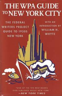 image of The WPA Guide to New York City: The Federal Writers' Project Guide to 1930s New York (American Guide Series)